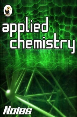 Notes - Applied Chemistry