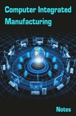 Computer Integrated Manufacturing Notes eBook
