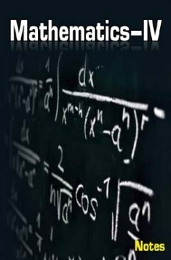 Mathematics IV Notes eBook