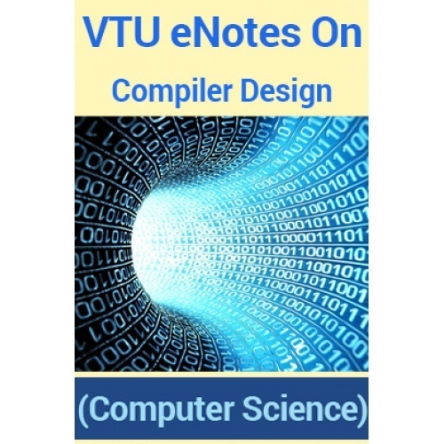 Science Design For Notebook: VTU ENotes On Compiler Design (Computer Science) By Panel