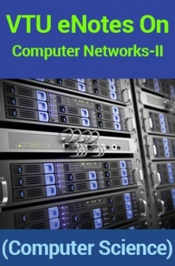 VTUeNotes OnComputer Networks-II(Computer Science)