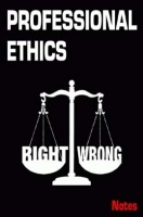 Professional Ethics Notes eBook