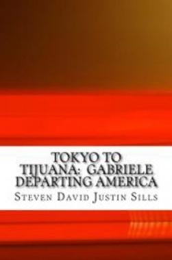 Tokyo to Tijuana - Gabriele Departing America