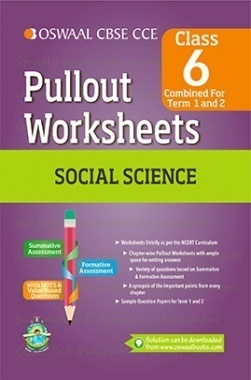 Oswaal CBSE CCE Pullout Worksheets Social Science For Class 6 (Term 1 And 2)