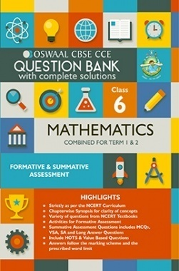 Oswaal CBSE CCE Question Bank With Complete Solutions For Class 6 Mathematics (Term 1 And 2)