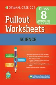 Oswaal CBSE CCE Pullout Worksheets Science for Class 8 (Term 1 And 2)