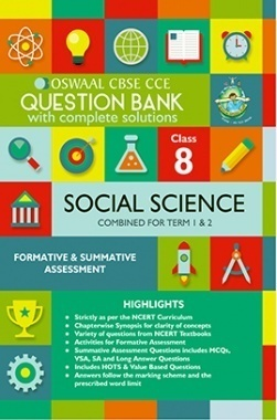 Oswaal CBSE CCE Question Bank With Complete Solutions For Class 8 Social Science (Term 1 And 2)