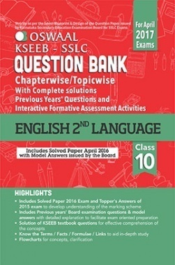Oswaal KSEEB SSLC Question Bank with Complete Solution & Interactive Formative Assessment Activities For Class10 English IInd Language (For April 2017 Exams)