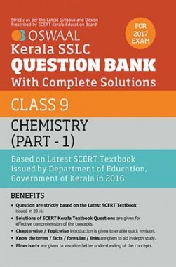 Oswaal Kerala SSLC Question Bank For Class 9 Chemistry (Part-1) With Complete Solutions For 2017 Exam