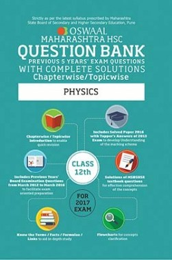 Oswaal Maharashtra HSC Previous Year Questions With Complete Solution Chapterwise For Class 12 Physics For 2017 Exam