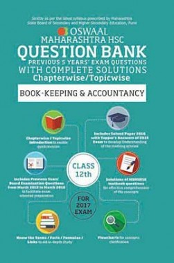 Oswaal Maharashtra HSC Previous Year Questions With Complete Solution Chapterwise For Class 12 Book Keeping and Accountancy For 2017 Exam