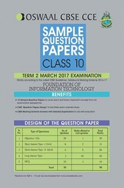 Oswaal CBSE CCE Sample Question Papers For Class 10 Term II Foundation Of Information Technology For March 2017 Examination