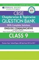 Oswaal CBSE Chapterwise and Topicwise Question Bank with Complete Solutions For Class 9 English Communicative (For March 2018 Exam)