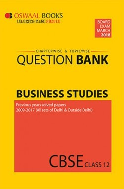Oswaal CBSE Chapterwise and Topicwise Question Bank For Class 12 Business Studies (For March 2018 Exam)