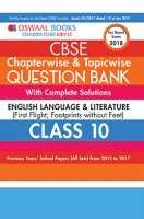 Oswaal CBSE Chapterwise and Topicwise Question Bank with Complete Solutions For Class 10 English Language And Literature (For March 2018 Exam)