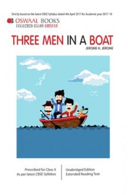 Oswaal CBSE Three Men In A Boat For Class 9