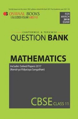 Oswaal CBSE Chapterwise/Topicwise Question Bank For Class 11 Mathematics (Mar. 2018 Exam)
