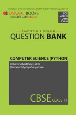 Oswaal CBSE Chapterwise/Topicwise Question Bank For Class 11 Computer Science Python (Mar. 2018 Exams)