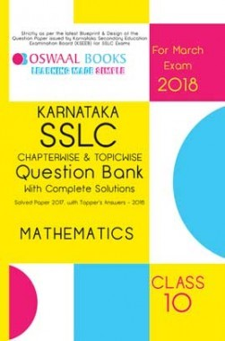 Oswaal Karnataka SSLC Question Bank For Class 10 Mathematics (March 2018 Exam)