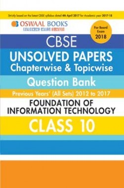 Oswaal Unsolved Paper Question Bank Class 10 Foundation Of Information Technology (March 2018 Exam)