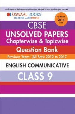 Oswaal Unsolved Paper Question Bank Class 9 English Communicative (March 2018 Exam)