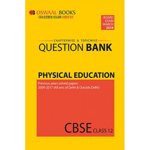 Oswaal cbse chapterwise topicwise question bank for class 12 oswaal cbse chapterwise topicwise question bank for class 12 physical education march 2018 exam malvernweather Gallery