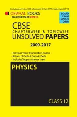 Oswaal Unsolved Paper Question Bank Class 12 Physics (March 2018 Exam)