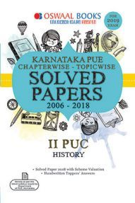 Oswaal Karnataka PUE Chapterwise & Topicwise Solved Papers For II PUC History For 2019 Exam