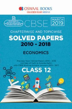Oswaal CBSE Chapterwise & Topicwise Solved Papers Class - XII Economics For 2019 Exam