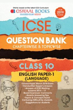 Oswaal ICSE Question Bank Chapterwise & Topicwise Class - X English Language Paper 1 For 2019 Exam