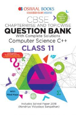 Oswaal CBSE Question Bank Chapterwise & Topicwise Class - XI Computer Science C++ For 2019 Exam