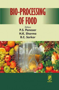 Bio Processing of Food eBook By P.S. Panesar, H.K. Sharma and B.C. Sarkar