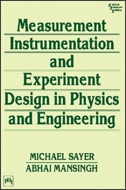 Measurement,Instrumentation And Experiment Design In Physics And Engineering