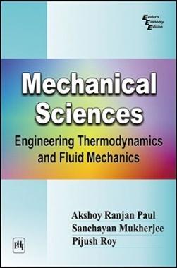 Mechanical Sciences: Engineering Thermodynamics And Fluid Mechanics
