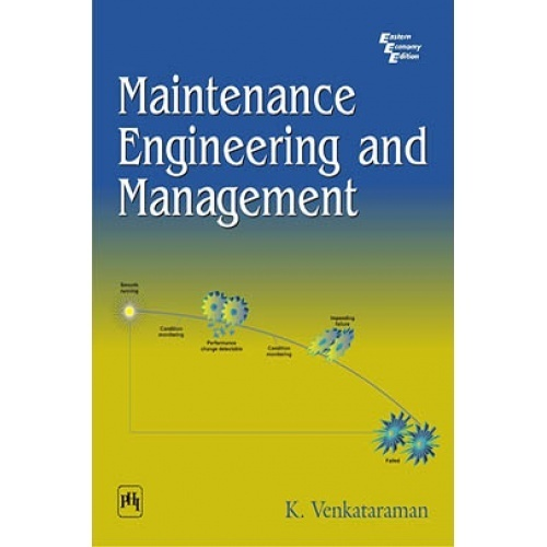 Maintenance engineering and management by venkataraman k pdf maintenance engineering and management by venkataraman k pdf download ebook maintenance engineering and management from phi learning fandeluxe Images