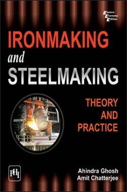Ironmaking And Steelmaking : Theory And Practice