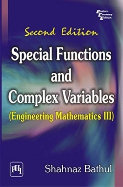 Special Functions And Complex Variables : (Engineering Mathematics III)