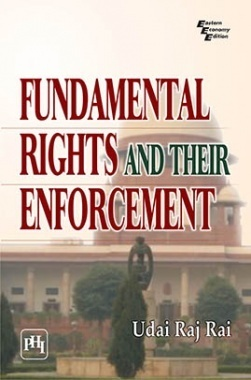 Fundamental Rights And Their Enforcement