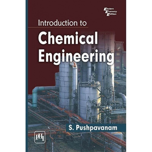 Introduction to chemical engineering by pushpavanam s pdf introduction to chemical engineering fandeluxe Choice Image