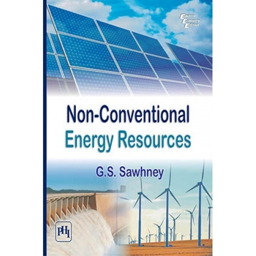Non Conventional Resources Of Energy By Sawhney G S Pdf