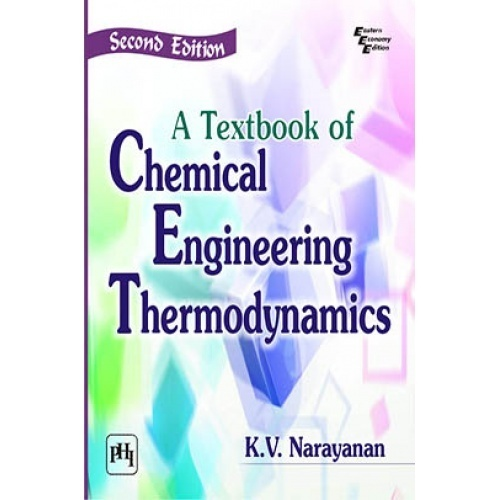 Textbook of chemical engineering thermodynamics by k v narayanan textbook of chemical engineering thermodynamics fandeluxe Choice Image