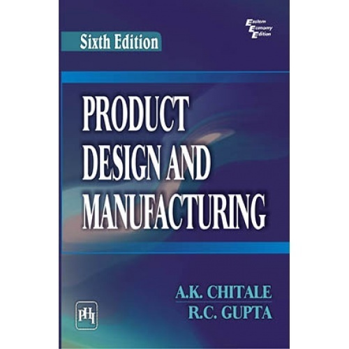 Product design and manufacturing by k chitale r c for Product design for manufacturing
