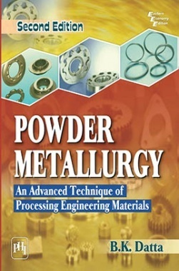 Download Powder Metallurgy An Advanced Technique Of