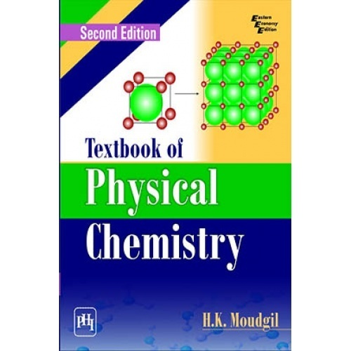 Textbook of physical chemistry by moudgil h k pdf download textbook of physical chemistry fandeluxe Choice Image