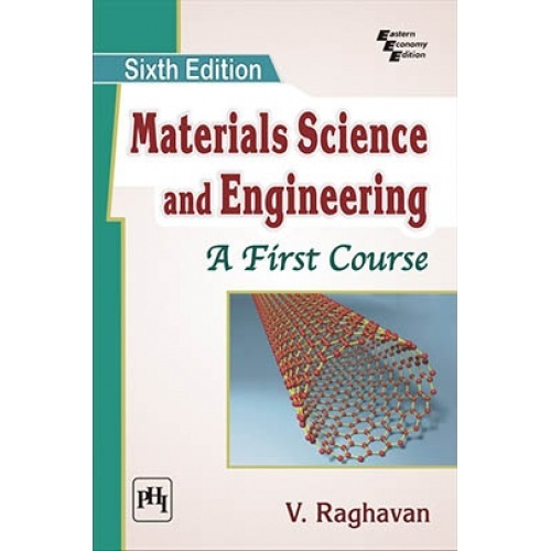 Materials science and engineering a first course by raghavan v materials science and engineering a first course fandeluxe