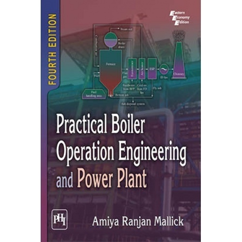 Practical boiler operation engineering and power plant by mallick practical boiler operation engineering and power plant fandeluxe Image collections