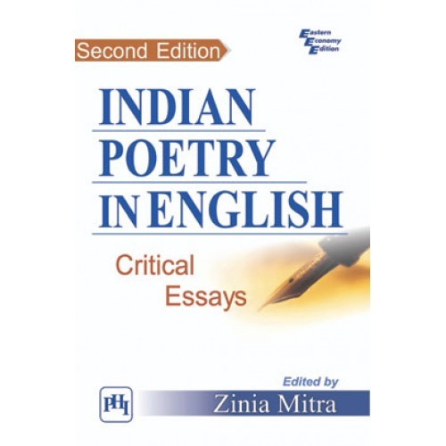 critical essays on indian writing in english Essays and criticism on kamala das - critical essays  that das is an important figure whose bold and honest voice has re-energized indian writing in english.