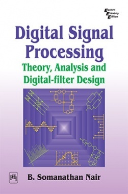 Digital Signal Processing : Theory,Analysis And Digital-Filter Design