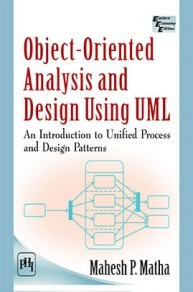 Object-oriented Analysis And Design Using UML An Introduction To Unified Process And Design Patterns