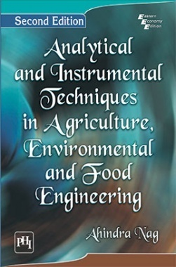 Analytical And Instrumental Techniques In Agriculture, Environmental And Food Engineering